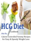 Weight Ends With HCG Diet Cookbook