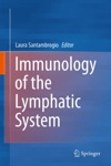 Immunology Of The Lymphatic System
