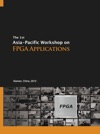 The 1st Asia-Pacific Workshop On FPGA Applications
