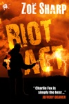 Riot Act Charlie Fox Book Two