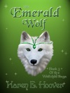 The Emerald Wolf Book 3 Of The Wolfchild Saga