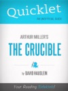 Quicklet On Arthur Millers The Crucible