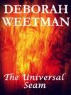 The Universal Seam