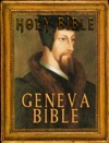 The Holy Bible Geneva Bible Notes