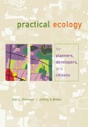 Practical Ecology For Planners Developers And Citizens