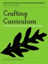 Crafting Curriculum