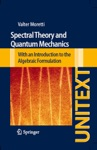 Spectral Theory And Quantum Mechanics
