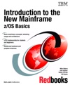 Introduction To The New Mainframe ZOS Basics