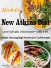 Absolute New Atkins Diet