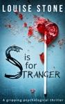 S Is For Stranger