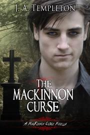 THE MACKINNON CURSE (MACKINNON CURSE SERIES, BOOK 4)