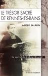 Le Trsor Sacr De Rennes-Les-Bains
