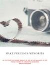 Make Precious Memories