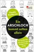 Claudia Hochbrunn - Ein Arschloch kommt selten allein Grafik