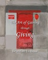 The Art Of Gaining Through Giving