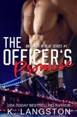 K. Langston - The Officer's Promise (Brothers in Blue #1)  artwork