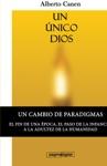 1ed Un Nico Dios La Biblia Y El Motivo De Ser Del Pueblo Elegido