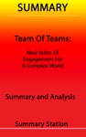 Team Of Teams New Rules Of Engagement For A Complex World  Summary
