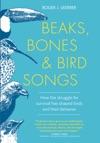 Beaks Bones And Bird Songs