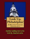 A Walking Tour Of Philadelphias Center City