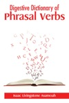 Digestive Dictionary Of Phrasal Verbs