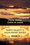 Marti Talbotts Highlander Series 5