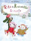 Siri Melchior - Rita og Krokodille. Snevejr - Lyt&læs artwork