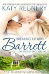 Breaking Up With Barrett The English Brothers 1