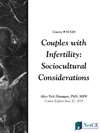 Couples With Infertility Sociocultural Considerations