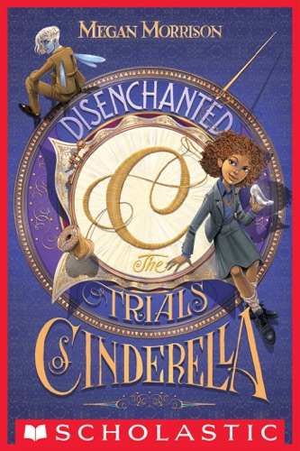 Disenchanted The Trials of Cinderella Tyme 2