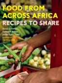 Food From Across Africa - Duval Timothy, Jacob Fodio Todd & Folayemi Brown Cover Art
