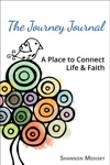 The Journey Journal A Place To Connect Life And Faith