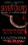 Seven Crows The Evangeline Memoirs Book Four