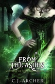 From the Ashes - C.J. Archer Cover Art