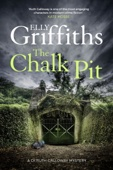 Elly Griffiths - The Chalk Pit artwork
