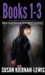 The Mia Kazmaroff Mysteries Books 1-3
