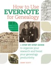 How To Use Evernote For Genealogy