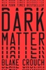 Blake Crouch - Dark Matter  artwork