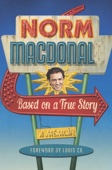 Based on a True Story - Norm Macdonald Cover Art