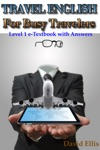 Travel English For Busy Travelers Level 1