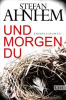 Stefan Ahnhem - Und morgen du artwork