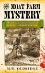 The Moat Farm Mystery