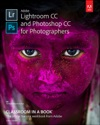 Adobe Lightroom CC And Photoshop CC For Photographers Classroom In ABook 1e