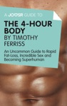 A Joosr Guide To The 4-Hour Body By Timothy Ferriss