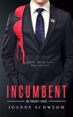 Joanne Schwehm - Incumbent: A Prescott Novel  artwork