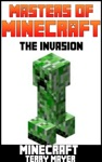 Minecraft Masters Of Minecraft - The Invasion
