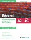 Edexcel A2 Government  Politics Student Unit Guide New Edition Unit 4C Governing The USA