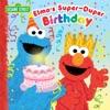 Elmos Super-Duper Birthday Sesame Street