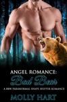 Angel Romance Bad Bear- A BBW Paranormal Shape Shifter Romance