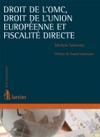 Droit De LOMC Droit De LUnion Europenne Et Fiscalit Directe